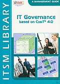 It Governance Based on Cobit? 4.0: A Management Guide