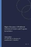 Higher Education: A Worldwide Inventory of Centers and Programs