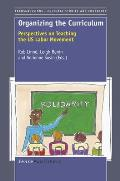 Organizing the Curriculum: Perspectives on Teaching the Us Labor Movement