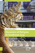 Dynamics of Religion in Southeast Asia: Magic and Modernity (Aup - Iias Publications)