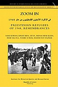 Zoom In. Palestinian Refugees of 1948, Remembrances [English - Arabic Edition]