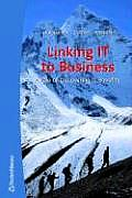 Linking It to Business: A Tale of Discovering It Benefits