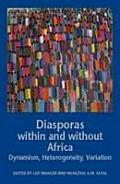 Diasporas Within Without Africa