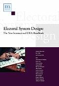 Electoral System Design: The New International Idea Handbook