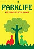 Parklife: Fun in the Grass