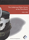 Uniformed Police Forces of the Third Reich: 1933-1945
