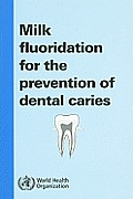 Milk Fluoridation for the Prevention of Dental Caries