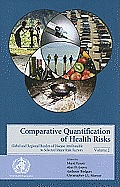 Comparative Quantification of Health Risks: Global and Regional Burden of Diseases Attributable to Selected Major Risk Factors, Volume 2