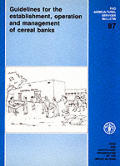 Guidelines for the Establishment, Operation & Management of Cereal Banks