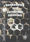 Beekeeping and Sustainable Livelihoods (Fao Diversification Booklets)
