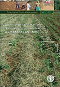 Conservation Agriculture and Sustainable Crop Intensification: A Zimbabwe Case Study (Integrated Crop Management)