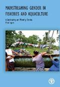 Fao Fisheries and Aquaculture Reports #1027: Mainstreaming Gender in Fisheries and Aquaculture: A Stock-Taking and Planning Exercise