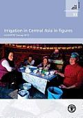 Irrigation in Central Asia in Figures: Aquastat Survey-2012