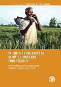 Facing the Challenges of Climate Change and Food Security: The Role of Research, Extension and Communication for Development: Occasional Papers on Inn
