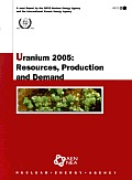 Uranium 2005 Resources, Production and Demand: Resources, Production and Demand