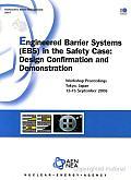 Radioactive Waste Management Engineered Barrier Systems (EBS) in the Safety Case Design Confirmation and Demonstration - Workshop Proceedings, Tokyo, Japan, 12-15 September 2006: Design Confirmation a