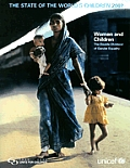 The State of the World's Children 2007: Women and Children - The Double Dividend of Gender Equality (State of the World's Children)
