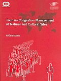 Tourism Congestion Management At Natural and Cultural Sites