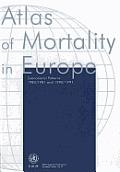 Who Regional Publications #75: Atlas of Mortality in Europe
