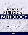 Fundamentals of Surgical Pathology.