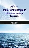 Indo-Pacific Region: Political and Strategic Prospects
