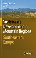 Sustainable Development in Mountain Regions: Southeastern Europe