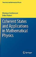 Coherent States and Applications in Mathematical Physics (Theoretical and Mathematical Physics) Cover
