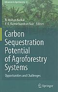 Advances in Agroforestry #8: Carbon Sequestration Potential of Agroforestry Systems: Opportunities and Challenges