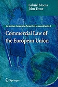 Ius Gentium: Comparative Perspectives on Law and Justice #4: Commercial Law of the European Union