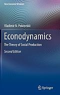 New Economic Windows #12: Econodynamics: The Theory of Social Production