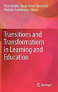 Transitions and Transformations in Learning and Education