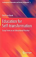 Contemporary Philosophies and Theories in Education #3: Education for Self-Transformation: Essay Form as an Educational Practice