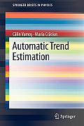 Automatic Trend Estimation (Springerbriefs in Physics)
