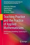 Teaching Mathematical Modelling: Connecting to Research and Practice (International Perspectives on the Teaching and Learning of M)