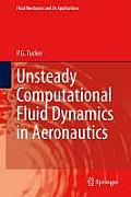Fluid Mechanics and Its Applications #104: Unsteady Computational Fluid Dynamics in Aeronautics