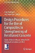 Rilem State-Of-The-Art Reports #19: Design Procedures for the Use of Composites in Strengthening of Reinforced Concrete Structures: State-Of-The-Art Report of the Rilem Technical Committ
