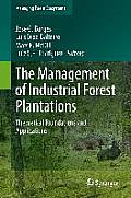 Managing Forest Ecosystems #33: The Management of Industrial Forest Plantations: Theoretical Foundations and Applications