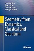 Geometry from Dynamics, Classical...