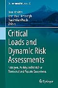 Environmental Pollution #25: Critical Loads and Dynamic Risk Assessments: Nitrogen, Acidity and Metals in Terrestrial and Aquatic Ecosystems