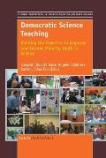 Democratic Science Teaching: Building the Expertise to Empower Low-Income Minority Youth in Science
