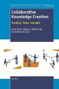 Collaborative Knowledge Creation: Practices, Tools, Concepts