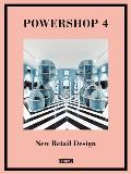 Powershop #4: Powershop 4: New Retail Design