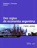DOS Siglos de Economia Argentina 1810-2004