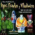 Igor Se Va de Casa - Peligro Extraterrestre