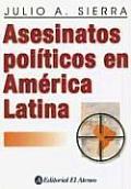 Asesinatos Politicos En America Latina