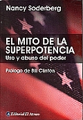 El Mito De La Superpotencia / The...