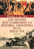 Hechos Que Cambiaron La Historia Argentina 2