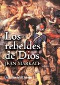 Los Rebeldes de Dios