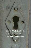 A Puerta Cerrada / La Puta Respetuosa - 685