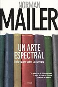 Un Arte Espectral/ Spectral Art